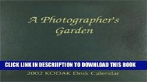 "[PDF] KODAK 2002 ""A Photographer s Garden"" Desk Calendar  Hard: Hardcover Exclusive Online"