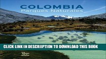 [New] Colombia parques naturales Exclusive Full Ebook