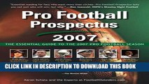 New Book Pro Football Prospectus 2007: The Essential Guide to the 2007 Pro Football Season