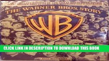 [PDF] The Warner Bros. Story: The Complete History of Hollywood s Great Studio Every Warner Bros.