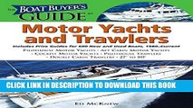 Collection Book The Boat Buyer s Guide to Motor Yachts and Trawlers: Includes Price Guides for 600