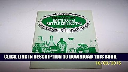 Collection Book Bottles and Bottle Collecting. Shire Album Series No. 6