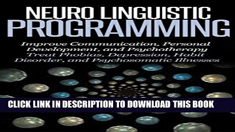 Collection Book Neuro Linguistic Programming: Improve Communication, Personal Development and
