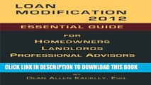 New Book Loan Modification 2012: Essential Guide for Homeowners Landlords Professional Advisors