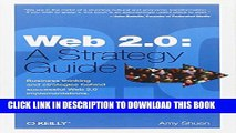 New Book Web 2.0: A Strategy Guide: Business thinking and strategies behind successful Web 2.0