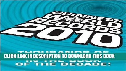 Collection Book Guinness World Records 2010: Thousands of new records in The Book of the Decade!