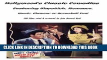 New Book Hollywood s Classic Comedies Featuring Slapstick, Romance, Music, Glamour or Screwball Fun!