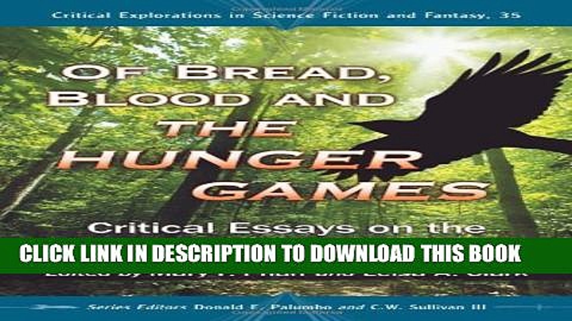 of bread blood and the hunger games critical essays on the suzanne collins