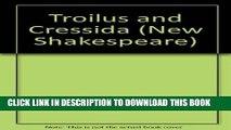 Collection Book Troilus and Cressida: The Cambridge Dover Wilson Shakespeare (The Cambridge Dover