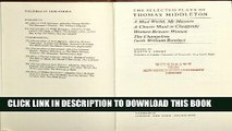 Collection Book The Selected Plays of Thomas Middleton (Plays by Renaissance and Restoration