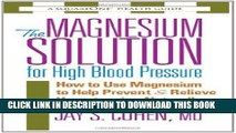 [PDF] The Magnesium Solution for High Blood Pressure (The Square One Health Guides) Popular