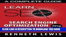 [PDF] SEO 2016: Search Engine Optimization: Learn Search Engine Optimization: A Complete Guide