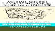 [PDF] Acadian  Church Records: Port LaJoye, Ile St. Jean, 1749-1758: St. Jean l Evangeliste Parish