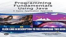 Read PDF] Programming Fundamentals Using Java: A Game