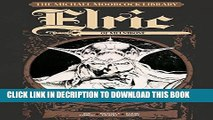 [PDF] The Michael Moorcock Library Vol.1: Elric of Melnibone Full Online