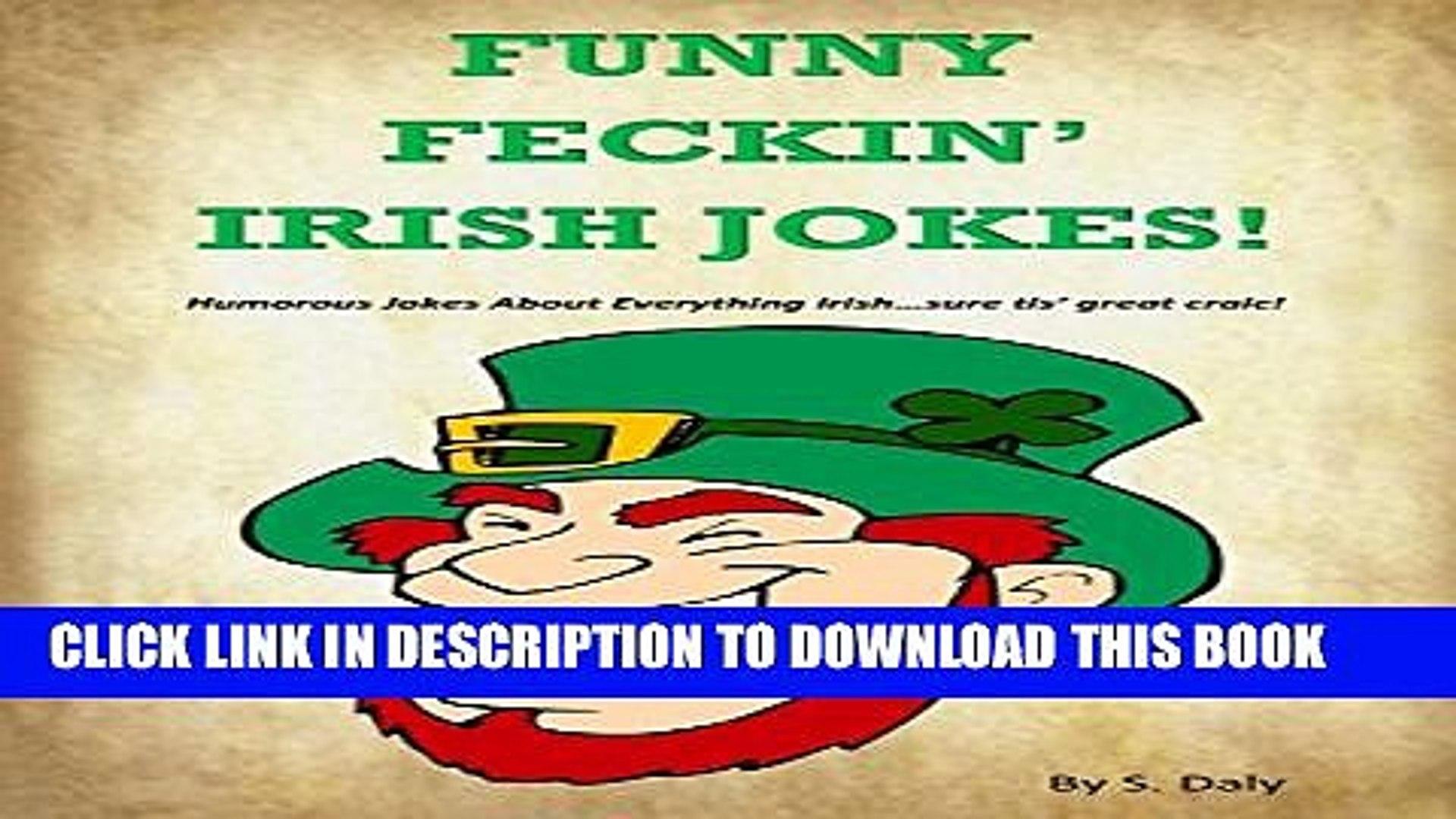 [PDF] Funny Feckin  Irish Jokes: Humorous Jokes About Everything Irish...sure tis great craic!