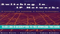 Collection Book Switching in IP Networks: IP Switching, Tag Switching, and Related Technologies