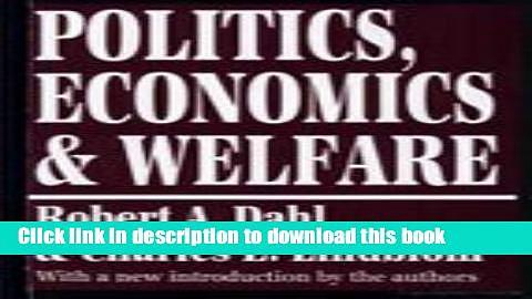 [PDF] Politics, Economics, and Welfare Full Colection