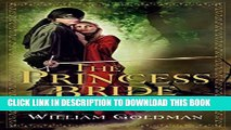 New Book The Princess Bride: S. Morgenstern s Classic Tale of True Love and High Adventure