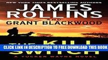 New Book The Kill Switch: A Tucker Wayne Novel