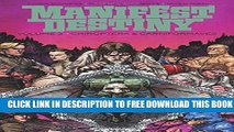 New Book Manifest Destiny Volume 3: Chiroptera   Carniformaves (Manifest Destiny Tp)