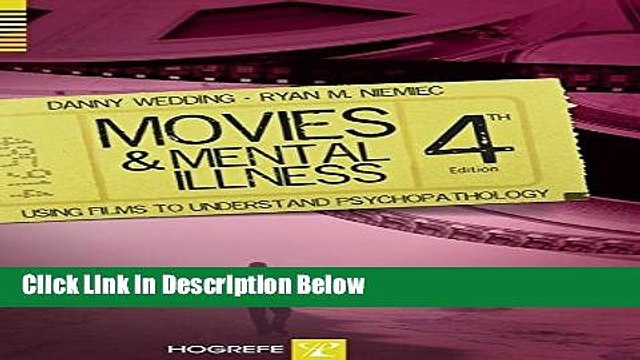 [Get] Movies and Mental Illnes: Using Films to Understand Psychopathology Online New