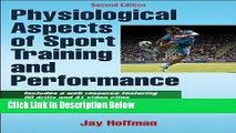 [Best Seller] Physiological Aspects of Sport training and Performance With Web Resource-2nd