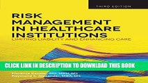 [PDF] Risk Management in Health Care Institutions: Limiting Liability and Enhancing Care, 3rd