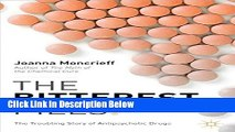 [Get] The Bitterest Pills: The Troubling Story of Antipsychotic Drugs Free New