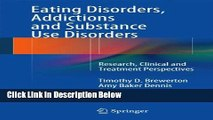 [Get] Eating Disorders, Addictions and Substance Use Disorders: Research, Clinical and Treatment
