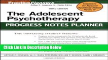 [Fresh] The Adolescent Psychotherapy Progress Notes Planner New Books