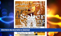 READ  Sober Coaching Your Teen: Workbook: Managing a Drug Crisis with your out-of-control Teen