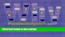 [Get] Why Psychoanalysis? (European Perspectives: A Series in Social Thought and Cultural