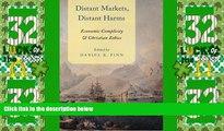 Big Deals  Distant Markets, Distant Harms: Economic Complicity and Christian Ethics  Best Seller