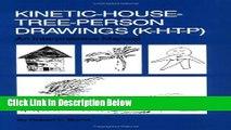 [Best] Kinetic House-Tree-Person Drawings: K-H-T-P: An Interpretative Manual Online Ebook
