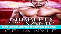 [PDF] Nibbled by the Vamp (BBW Paranormal Vampire Romance) (Knight Protectors Book 1) Full Online