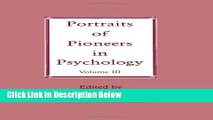 [Best Seller] Portraits of Pioneers in Psychology: Volume III (Portraits of Pioneers in Psychology