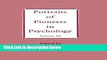 [Best Seller] Portraits of Pioneers in Psychology: Volume III (Portraits of Pioneers in Psychology