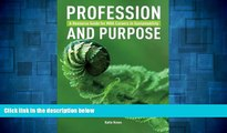 Must Have  Profession and Purpose: A Resource Guide for MBA Careers in Sustainability  READ Ebook