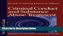 [Best Seller] Criminal Conduct and Substance Abuse Treatment: Strategies for Self-Improvement and