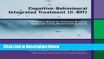 [Best Seller] Cognitive-Behavioural Integrated Treatment (C-BIT): A Treatment Manual for Substance