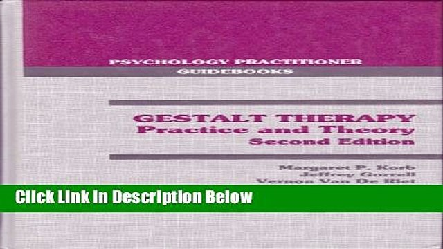 [Get] Gestalt Therapy: Practice and Therapy (Psychology practitioner guidebooks) Online New