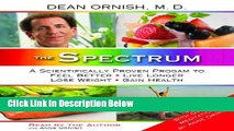 [Best Seller] The Spectrum: A Scientifically Proven Program to Feel Better, Live Longer, Lose