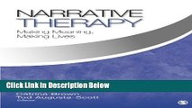 [Get] Narrative Therapy: Making Meaning, Making Lives Online New