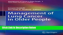 [Fresh] Management of Lung Cancer in Older People (Management of Cancer in Older People) New Ebook