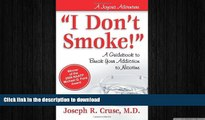 "READ BOOK  ""I Don t Smoke!"": A Guidebook to Break Your Addiction to Nicotine (Joyous Adventures)"
