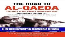 [PDF] The Road to Al-Qaeda: The Story of Bin Laden s Right-Hand Man: The Story of Bin Laden s
