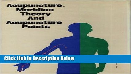 [Fresh] Acupuncture, Meridian Theory and Acupuncture Points New Books