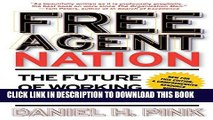 [PDF] Free Agent Nation: The Future of Working for Yourself Full ColectionClick Here #U#