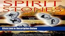 [Best Seller] Spirit Stones: Use the Positive Energies of Native American Sacred Animal Spirit
